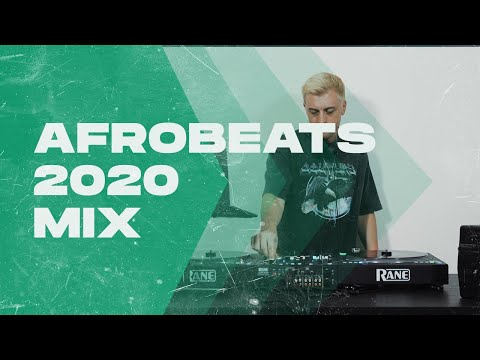 Afrobeats 2020 Mix