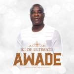 "K1 De Ultimate – ""Awade"""