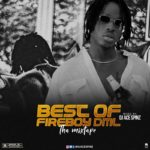 "DJ Ace Spinz – ""Best Of Fireboy DML"" (Tha Mixtape 2020)"