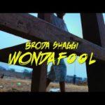 """Broda Shaggi – """"Wonda Fool"""" (Burna Boy's Wonderful Cover)"""