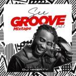 "DJ 4Kerty – ""See Groove Mixtape (Vol. 2)"""