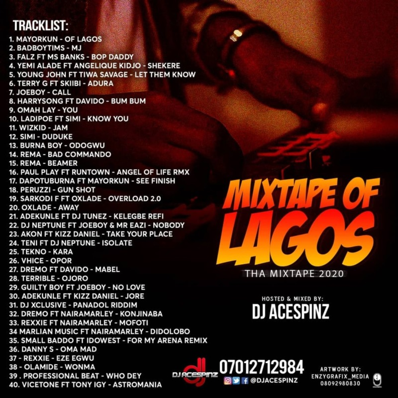 Dj Ace Spinz Mixtape Of Lagos