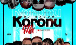 Dj Baddo Koronu Mix