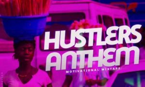 KJV DJ James Hustler's Anthem (Motivation Mix)