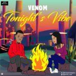 "Venom – ""Tonight's Vibe"""