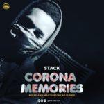"Eastern Hills Records Presents; Stack – ""Corona Memories"""