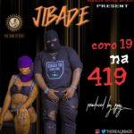 """Jibade – """"Corona 419"""""""