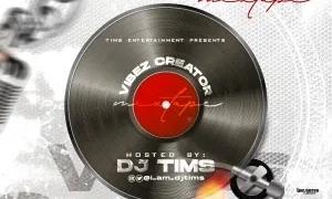 DJ Tims Vibe Creator Mix