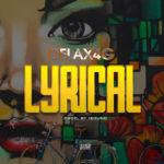 "Delax4g – ""Lyrical"""