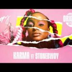 "DJ Cuppy x Stonebwoy – ""Karma Lyrics"""