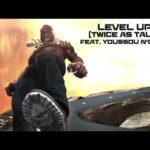 "[Lyrics] Burna Boy – ""Level Up"" (Twice As Tall) ft. Youssou N'Dour"