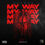 "Papazz – ""My Way"""