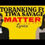 "Patoranking – ""Matter"" ft. Tiwa Savage"