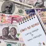 """Larry Gaaga x Umu Obiligbo – """"Owo Ni Koko"""""""