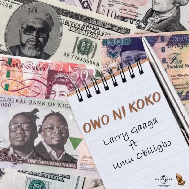 Larry Gaaga Umu Obiligbo Owo Ni Koko