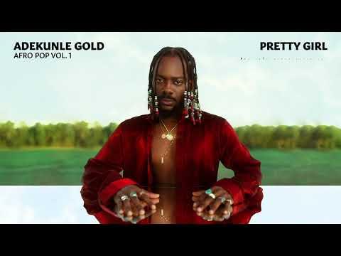 Adekunle Gold Pretty Girl Patoranking