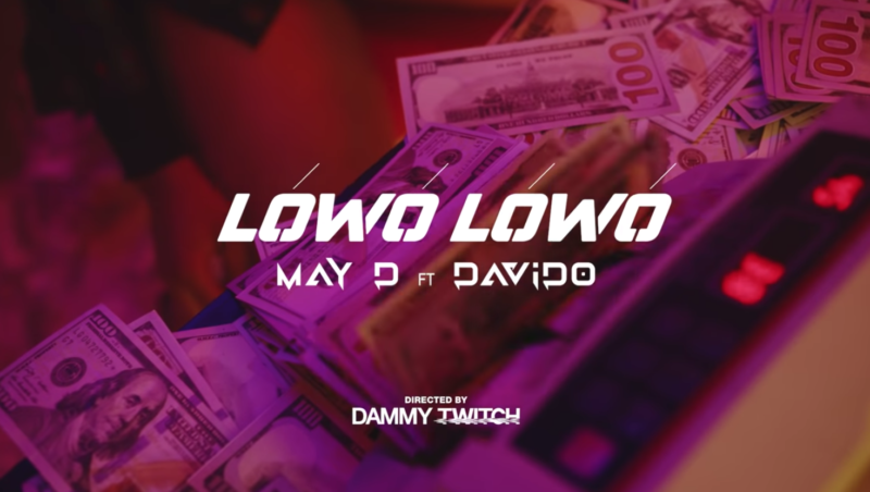 May D Davido Lowo Lowo Video