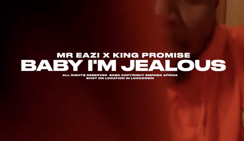 Mr Eazi King Promise Baby I'm Jealous