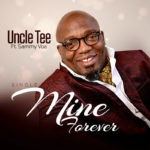 "Uncle Tee – ""Mine Forever"" ft. Sammy VOA"