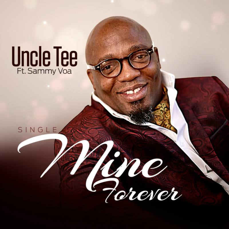 Uncle Tee Mine Forever Sammy VOA