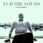 "[EP] K1 De Ultimate – ""Fuji The Sound"" ft. Teni, Toby Grey"