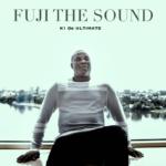 "[EP] K1 De Ultimate – ""Fuji The Sound"" ft. Teni, Toby Grey"