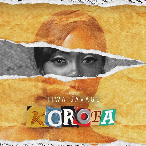 Tiwa Savage Koroba Top 20 Nigerian Songs Of 2020