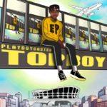 """Playboy – """"TOPBOY"""" EP"""