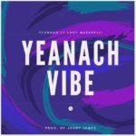 """YeaNach – """"YeaNach Vibe"""""""