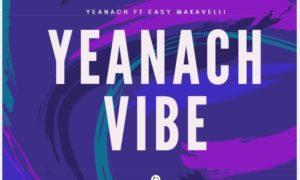 Yeanach Yeanach Vibe
