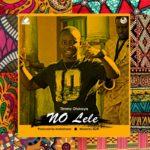 "Timmy Otukoya – ""No Lele"""