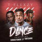 "T flexzy – ""Dance"" f. Sunkkeysnoop x Tobyshang"