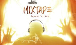 DJ Latitude Tooxclusive Mixtape August Edition