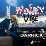 "Darrick – ""Money Vibe"""