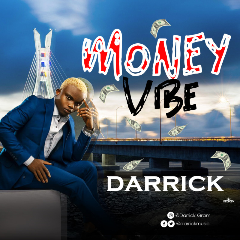 Darrick Money Vibe