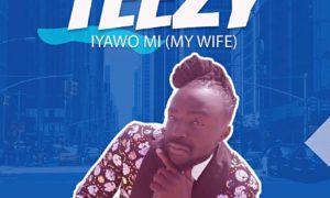Teezy Iyawo Mi (My Wife)