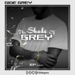 "[EP] Gide Grey – ""The Shade Of Grey"""
