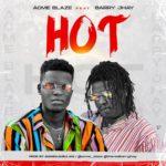 "Acme Blaze – ""Hot"" ft. Barry Jay (Prod. by Mansa Jabulani)"