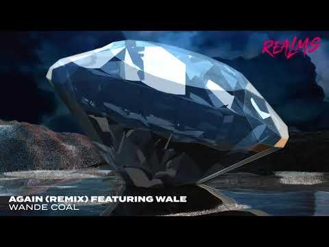 Wande Coal Wale Again (Remix)