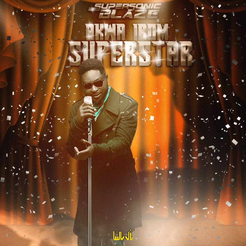 Supersonic Blaze Akwa Ibom Superstar