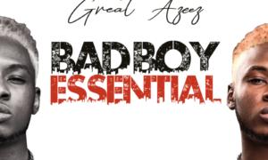 Great Azeez Bad Boy Essential