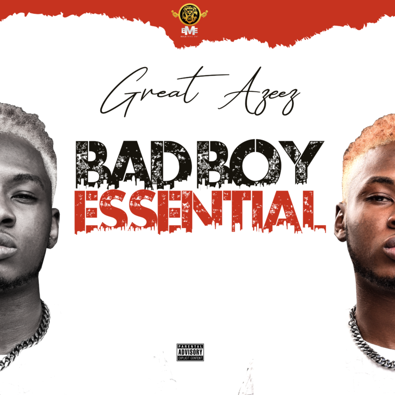Great Azeez Bad Boy Essential