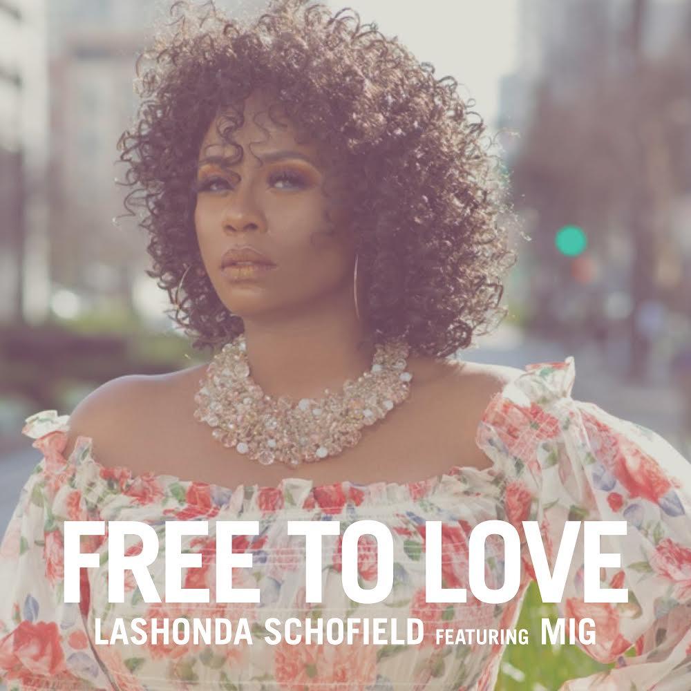 LaShonda Schofield Free To Love MIG