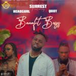 "Surrest – ""Benefit Boys"" ft. Headgurl, Qdot"