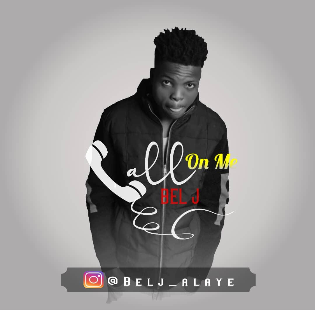 "Bel J – ""Call On Me"" 1"