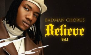 Badman Chorus Believe EP
