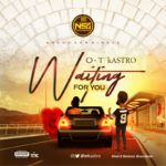 """OT Kastro – """"Waiting For You"""""""
