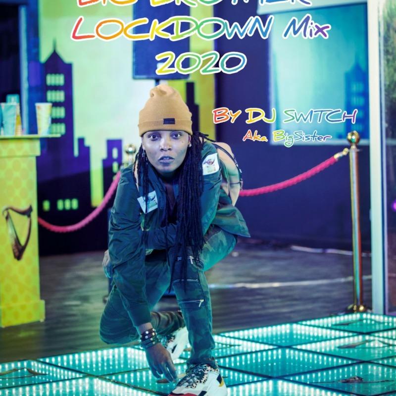 """DJ Switch – """"Big Brother Naija Lockdown Mix 2020"""""""