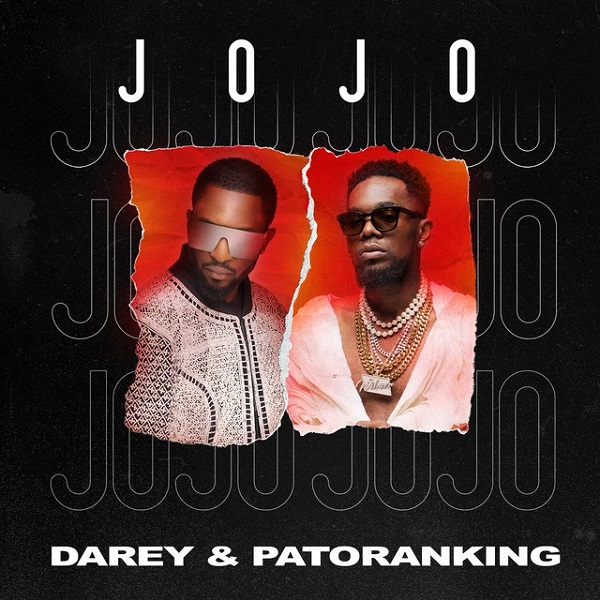 "MP3: Darey – ""Jojo"" ft. Patoranking"