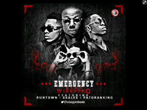 "Runtown – ""Emergency"" ft. Wizzy Pro, Skales, Patoranking"